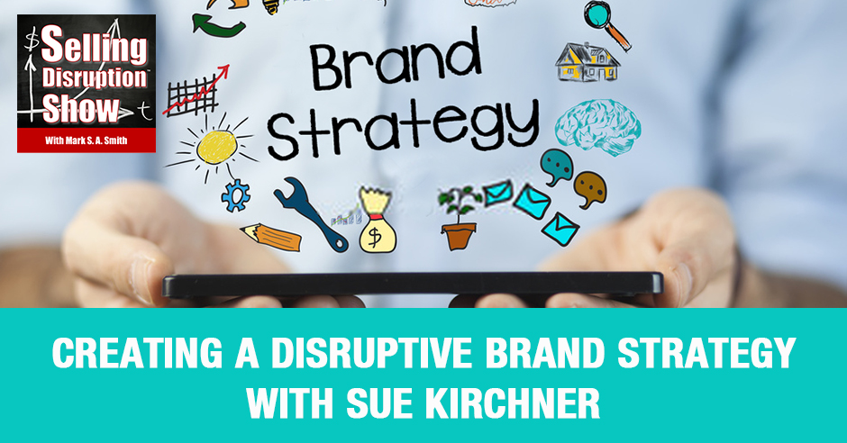 SDS 86 | Disruptive Brand Strategy